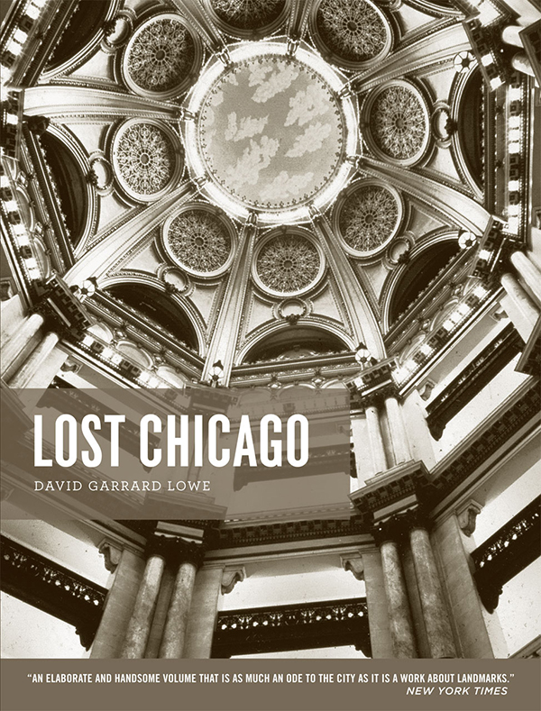 The Cover of David's book, Lost Chicago (photo courtesy of the University of Chicago Press).