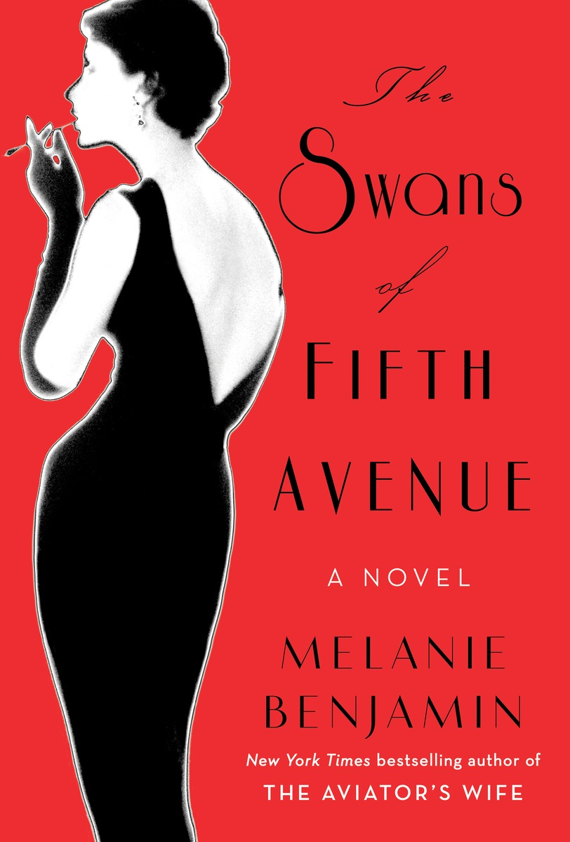 The Swans of Fifth Avenue by Chicago's own Melanie Benjamin.
