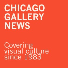 Chicago Gallery News: Covering Visual Culture since 1983